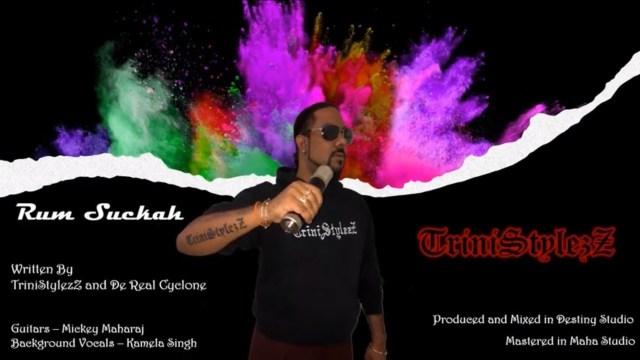 Rum Suckah - TriniStylez (Destiny Studios)