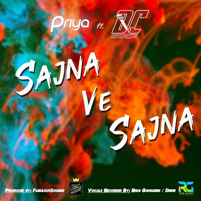Sajna Ve by Priya ft Daddy Chinee