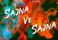 Sajna Ve by Priya ft Daddy Chinee