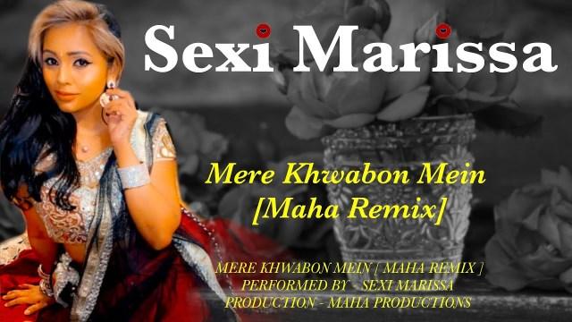 Sexi Marissa - Mere Khwabon Mein