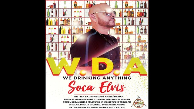 Soca Elvis - We Drinking Anything