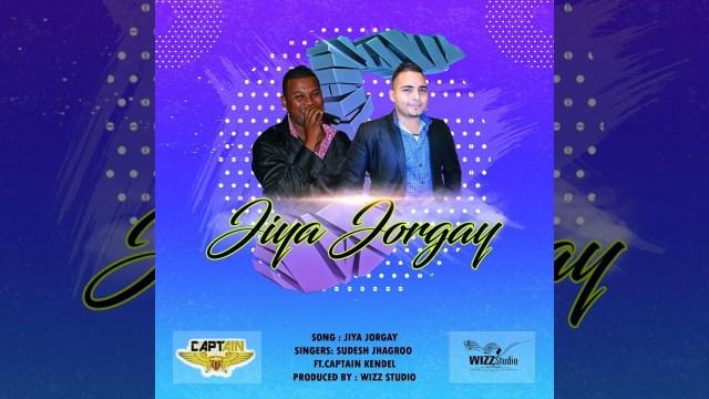 Sudesh Jhagroo ft. Captain Kendel - Jiya Jorgay