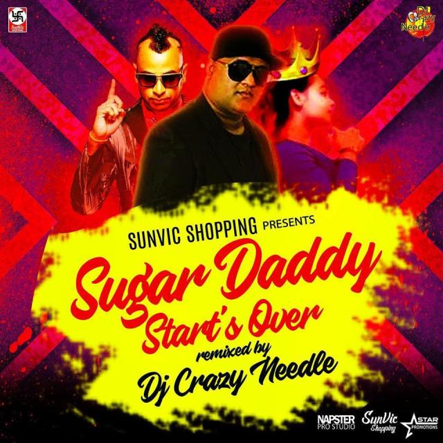 Sugar Daddy Start's Over Dj Crazy Needle