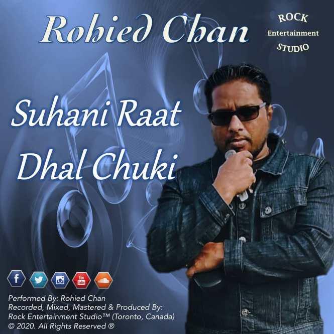Suhani Raat Dhal Chuki By Rohied Chan