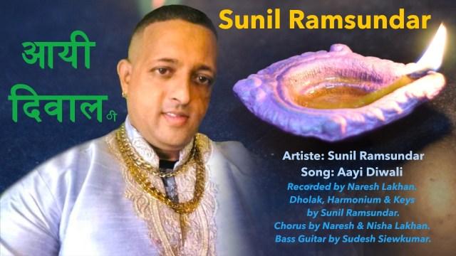 Sunil Ramsundar - Aayi Diwali