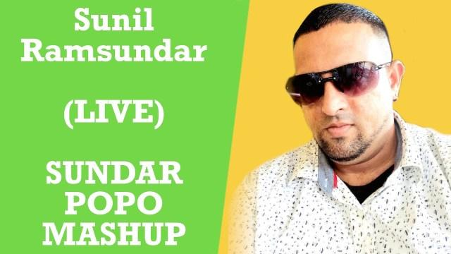 Sunil Ramsundar Live - Sundar Popo Mashup