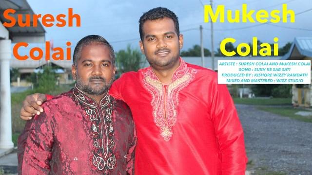 Suresh Colai & Mukesh Colai - Sukh Ke Sab Saathi