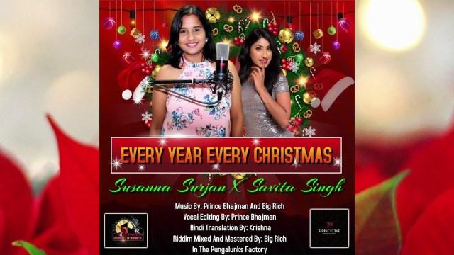 Susanna Surjan & Savita Singh - Every Year Every Christmas