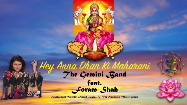 The Gemini Band ft Foram Shah - He Anna Dhan Ki Maharani