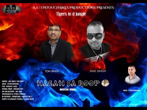 Tom Singh & Anil Singh - Nagan Sa Roop