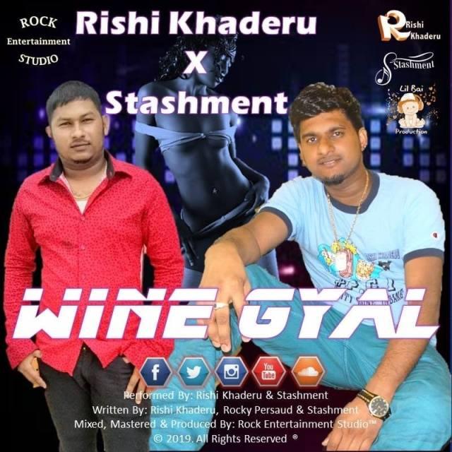 Wine Gyal By Rishi Khaderu & Stashment (2019 Bollyney)