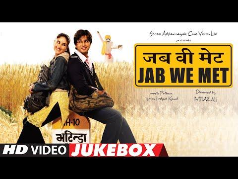 'JAB WE MET' - Video Jukebox | Kareena Kapoor, Shahid Kapoor | Full Video Songs
