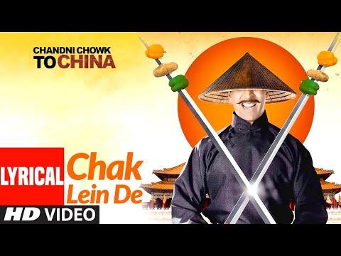 Chak Lein De - Lyrical | Chandni Chowk To China | Akshay Kumar, Deepika Padukone | Kailash Kher