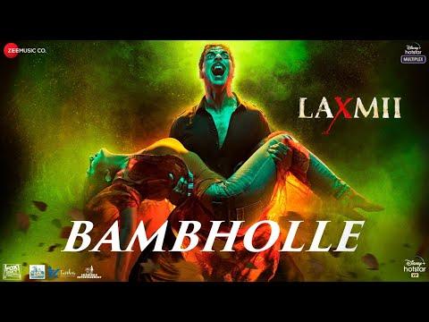 BamBholle - Laxmii   Akshay Kumar   Viruss   Ullumanati