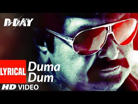 """Duma Dum"" Lyrical | D Day | Irrfan Khan, Rishi Kapoor | Mika Singh | Shankar, Ehsaan, Loy"