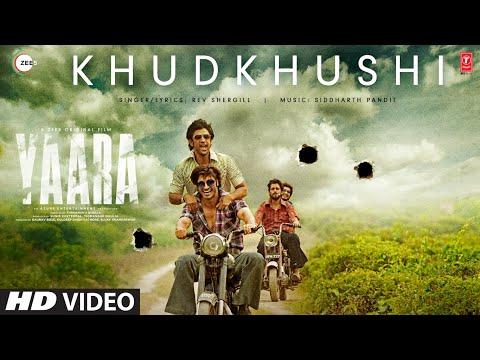 KHUDKHUSHI Video Song | Yaara | Vidyut Jammwal, Amit Sadh, Vijay Varma | Rev Shergill