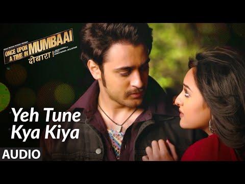 Ye Tune Kya Kiya Full Audio Song | Akshay Kumar | Imran Khan | Sonakshi Sinha | Pritam