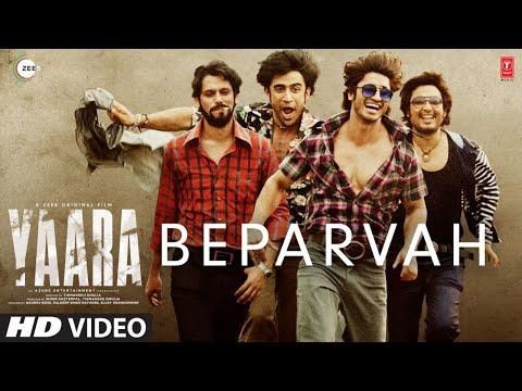 BEPARVAH Video | Yaara | Vidyut Jammwal, Shruti Haasan | Rev Shergill | Siddharth Pandit