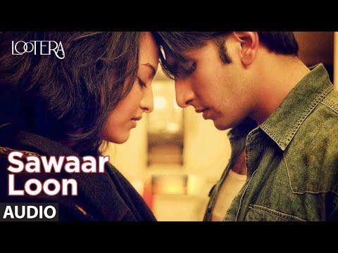 Sawaar Loon Audio | Lootera | Ranveer Singh, Sonakshi Sinha | Monali Thakur, Amit Trivedi, Amitabh B