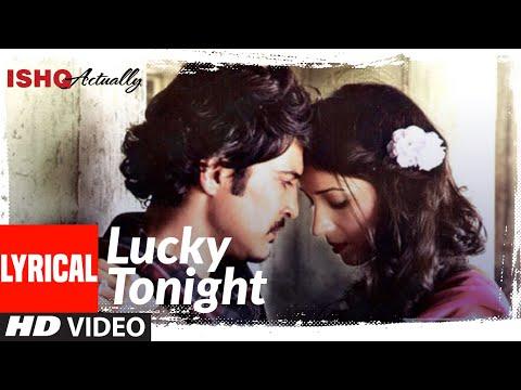Lucky Tonight lyrical | Ishk Actually | Rajeev Khandelwal, Rayo Bakhirta | Ann Mitchai, Sanam Puri