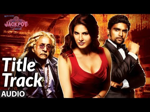 Jackpot (TITLE TRACK) Full Audio Song | Sunny Leone | Nasruddin Shah | HAMSIKA IYER