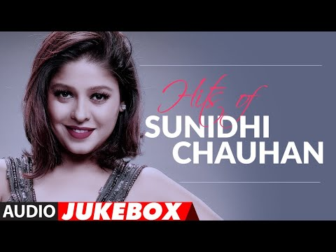 Hits of Sunidhi Chauhan Songs | Birthday Special | Bollywood Songs 2020 | Audio Jukebox | T-Series