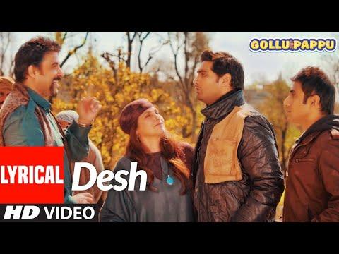 'Desh' Lyrical   Gollu Aur Pappu   Vir Das, Kunaal Roy Kapur   Prashant Vadhyar