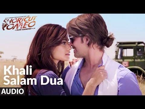 Khali Salam Dua (Audio) | Shortcut Romeo | Neil Nitin Mukesh | Mohit Chauhan , Himesh Reshammiya
