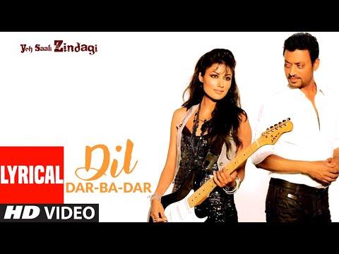 Dil Dar-Ba-Dar Lyrical | Yeh Saali Zindagi | Irfaan Khan,Chitragangda Singh | Javed Ali, Shilpa Rao