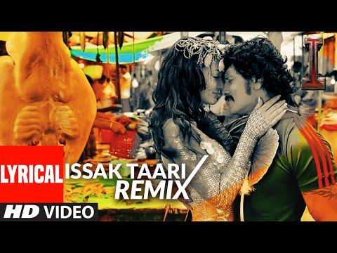 Issak Taari - Remix' FULL LYRICAL Song 'I' | Aascar Films | A. R. Rahman | Shankar, Chiyaan Vikram