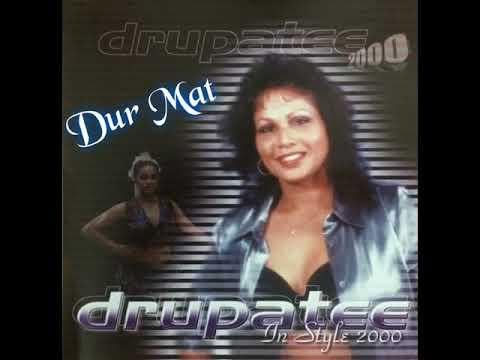 Dur Mat Drupatee 2000