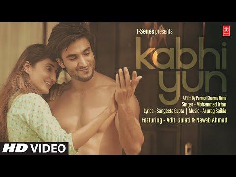 Kabhi Yun (Full Song) Mohammed Irfan | Anurag Saikia | Sangeeta Gupta | T-Series