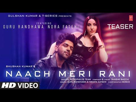 Naach Meri Rani TEASER: Guru Randhawa Feat. Nora Fatehi | Nikhita Gandhi, Tanishk Bagchi