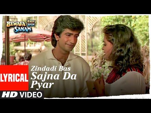 Zindadi Bas Sajna Da Pyar Lyrical | Bewafa Sanam | Krishan Kumar, Shilpa Shirodkar