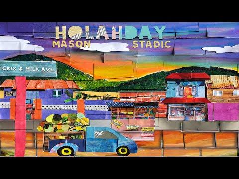 Mason & Stadic - Holahday (Official Visualizer) | 2021 Soca