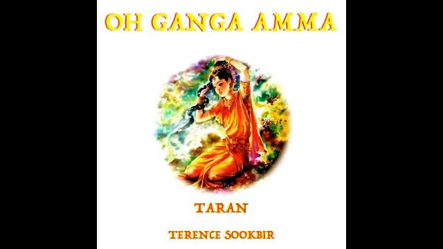Terence Sookbir Oh Ganga Amma