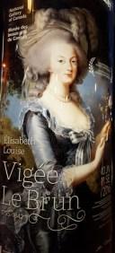 Vigée Le Brun một nữ danh họa chuyên môn vẽ chân dung của các nhà quí tộc. Tôi nhìn thấy ảnh này trên một cái trụ thông tin ở Byward market.