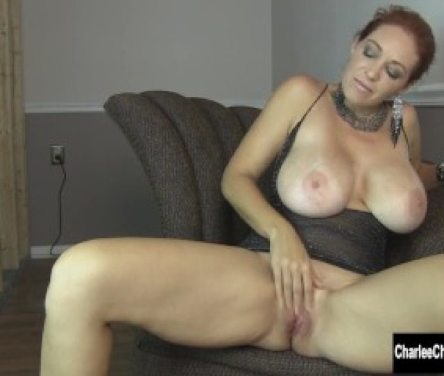 Horny Milf Charlee Chases Pussy Needs Pleasing
