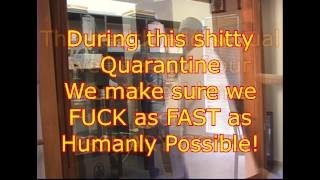 Medical Quarantine SEX Rules