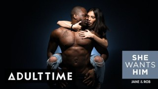 ADULT TIME She Wants Him - Jane Wile & Rob Piper Intense Chemistry