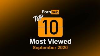 Most Viewed Videos of September 2020 - Pornhub Model Program