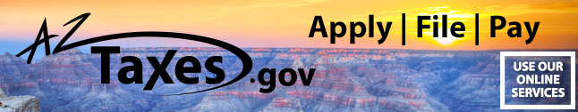 Apply, File, and Pay your taxes online through AZTaxes.gov