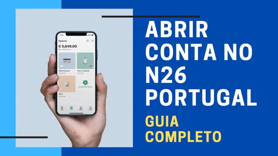 Banco N26 Portugal: como abrir conta grátis e principais vantagens