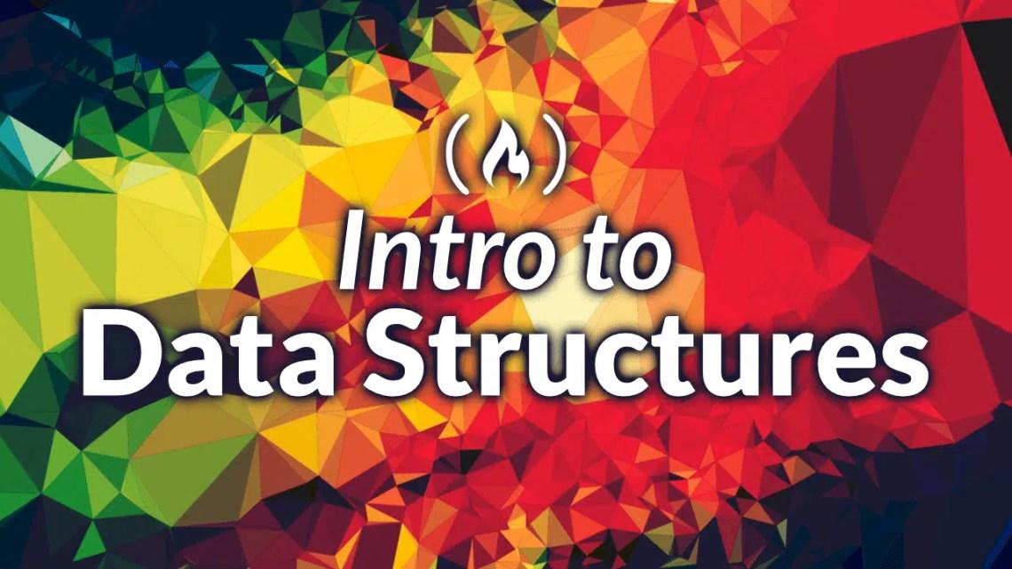 Aprenda tudo sobre as estruturas de dados usadas na ciência da computação