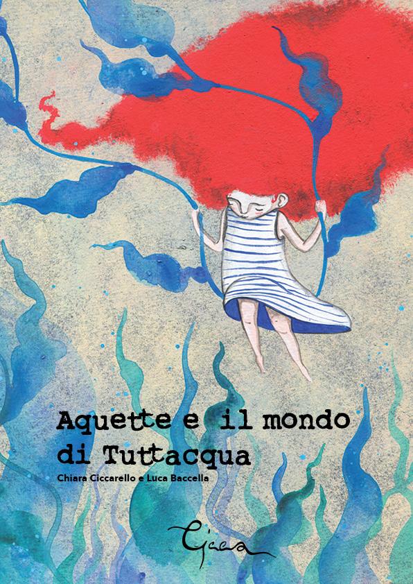 aquette e il mondo di tuttaqua_chiara ciccarello_cover