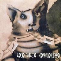 Patricio Rey y sus Redonditos de Ricota – Lobo Suelto, Cordero Atado [1993]