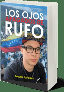 Los Ojos apagados de Rufo por Rodulfo Gonzalez