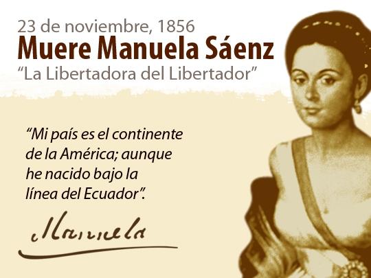 Manuelita Saenz La libertadora del Libertador