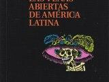 las-venas-abiertas-de-america-latina-galeano