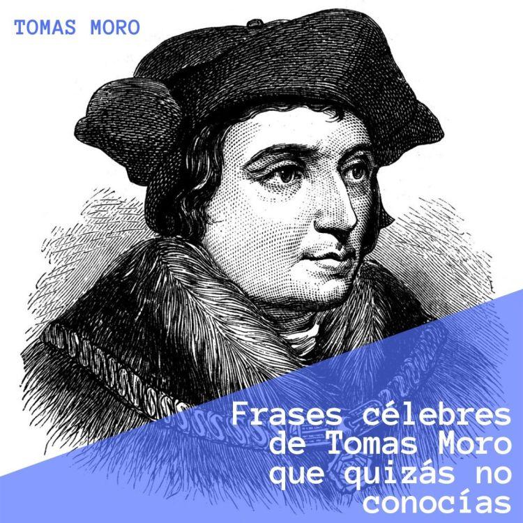 frases-pensamientos-Tomas-Moro-Utopia